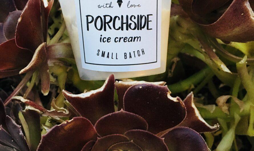 Small Batch, Homemade Ice-cream: Porchside Ice Cream