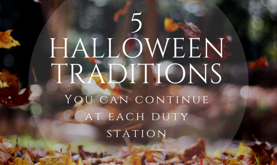 5 Halloween Traditions You Can Continue at any Duty Station