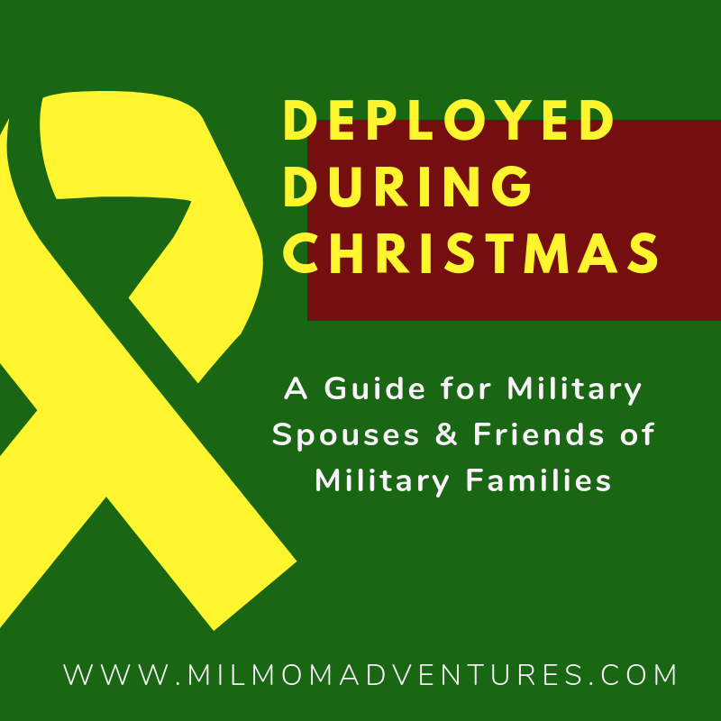 Deployed During Christmas: A Guide for Families and Friends