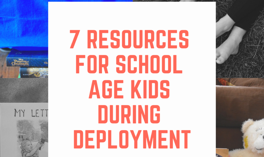 7 Resources to Help School-Age Children Through Deployment