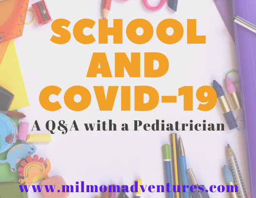 School and COVID-19 - A Q & A with a Pediatrician, MilMomAdventures and XpertCare